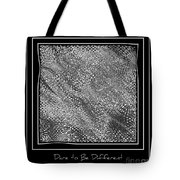 Dare To Be Different - Black And White Abstract Tote Bag