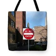 Do Not Enter Tote Bag