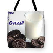 Do You Dunk Your Oreos Tote Bag by Barbara Griffin