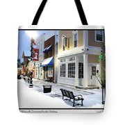 Downtown Waterville Decorated For The Holidays Tote Bag