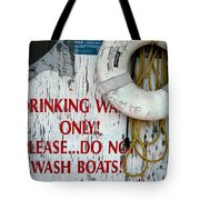 Drinking Water Only Tote Bag
