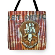 End Of The Trail Tote Bag