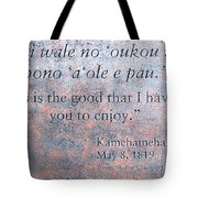 Endless Is The Good ... Tote Bag