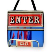 Enter And Exit Signs Tote Bag