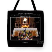 Eucharist Unless You Eat The Flesh Tote Bag by Rose Santuci-Sofranko