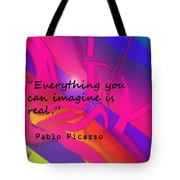 Everything You Imagine Tote Bag