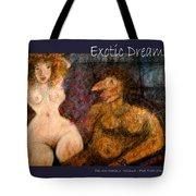 Exotic Dreams  Tote Bag