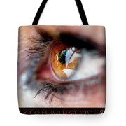 Eye Don't Know Tote Bag
