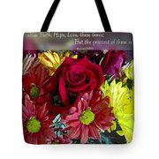 Faith Hope Love II Tote Bag