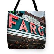 Fargo Theatre Sign In North Dakota Tote Bag