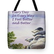 Feel Better Affirmation Tote Bag