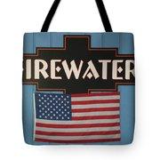 Firewater Tote Bag
