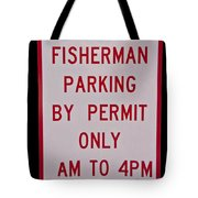 Fisherman Parking Sign Tote Bag