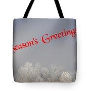 Foggy Seasons Greeting Tote Bag