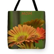 For The One And Only Mom Tote Bag