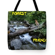 Forest Friends Sharing A Log Over A Creek On Mt Spokane Tote Bag