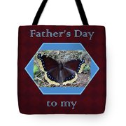 Foster Dad Father's Day Card - Mourning Cloak Butterfly Tote Bag