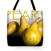 Four Pears With Yellow Lettering Tote Bag