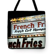 French Fries Sign Tote Bag