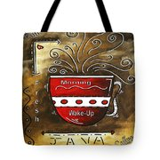 Fresh Java Original Painting Tote Bag by Megan Duncanson