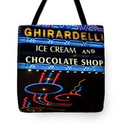 Ghirardelli Chocolate Signs At Night Tote Bag