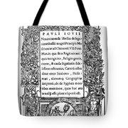 Giovio: Title Page, 1525 Tote Bag