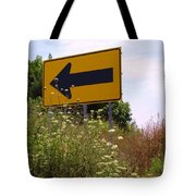 Go Left Tote Bag