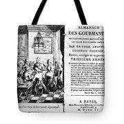 Gourmands Almanac, 1806 Tote Bag