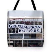 Great American Ball Park Sign In Cincinnati Tote Bag