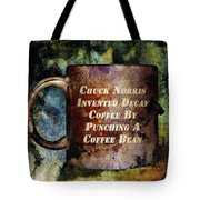 Gritty Chuck Norris 2 Tote Bag