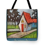 Happily Ever After Stonewall Cottage Tote Bag