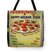 Happy Angkor Pizza Sign Tote Bag