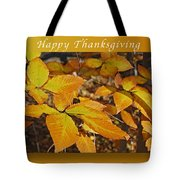 Happy Thanksgiving Beech Leaves Tote Bag