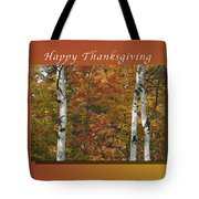 Happy Thanksgiving Birch And Maple Trees Tote Bag