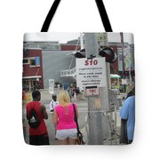 Have Cash Ready Tote Bag