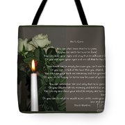 He Is Gone Tote Bag
