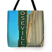 Historic Roseville California Tote Bag