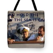 Holding The Helm Tote Bag