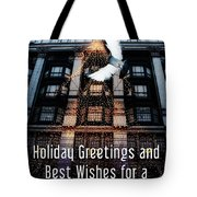 Holiday Greetings And Best Wishes For A New Year Of Happiness In A World Of Peace Tote Bag