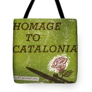 Homage To Catalonia Tote Bag