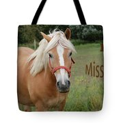 Horse Miss You Tote Bag