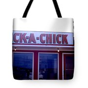 Humorous Sign For Fried Chicken Tote Bag