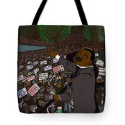 I Have A Dream Tote Bag by Karen Elzinga