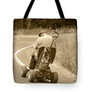 I'll Get There Tote Bag