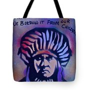 Indigenous Motto...blue Tote Bag