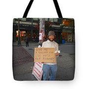 Interesting Way To Panhandle Tote Bag