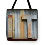 It Rusty Sign Tote Bag