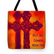 Joy Comes Tote Bag