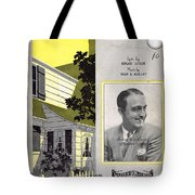 Just A Little Home For The Old Folks Tote Bag