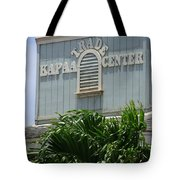 Kapaa Trade Center Tote Bag